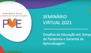 Terceiro dia do Seminário de Educação do PVE 2021 mostra como será o Programa neste ano