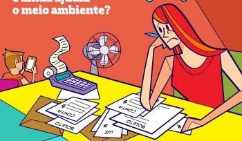 Telas Abertas: saiba como economizar nos gastos domésticos e ainda ajudar o meio ambiente