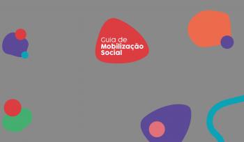 PVE disponibiliza dicas e ferramentas para a Mobilização Social